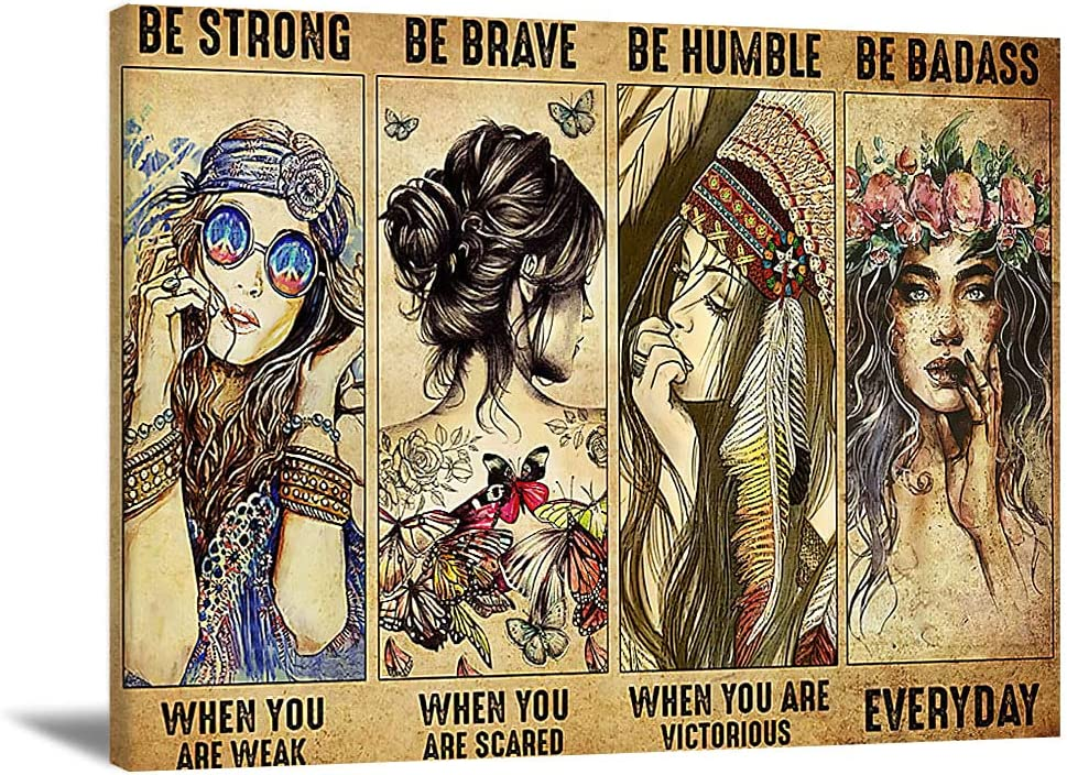 Inspirational Quote Wall Art Be Strong When You Are Weak Be Brave When You Are Scaed She Had The Soul of A Gypsy Canvas Wall Art Painting Vintage Girl Art Living Room Bedroom Decor(No Frame)