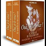 Au mariage du milliardaire – Vol. 5-6: Oui, je le veux !