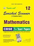 Together with Enriched Scanner PYQs Math Class 12 for 2018 Exam (Old Edition)