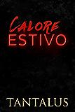 Calore Estivo (Damon & Pete: Giocare col fuoco Vol. 1)