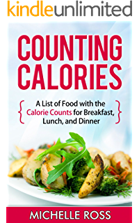 Counting Calories: A List of Low Calorie Meals with the Calorie Counts for  Breakfast,