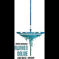 Awaken Online: Apathy (English Edition)