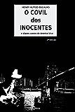 O Covil dos Inocentes