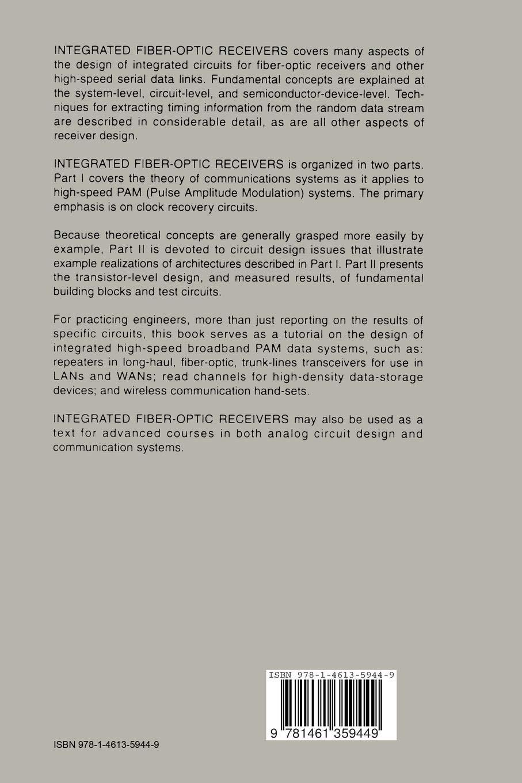 Integrated Fiber-Optic Receivers: Aaron Buchwald, Kenneth W