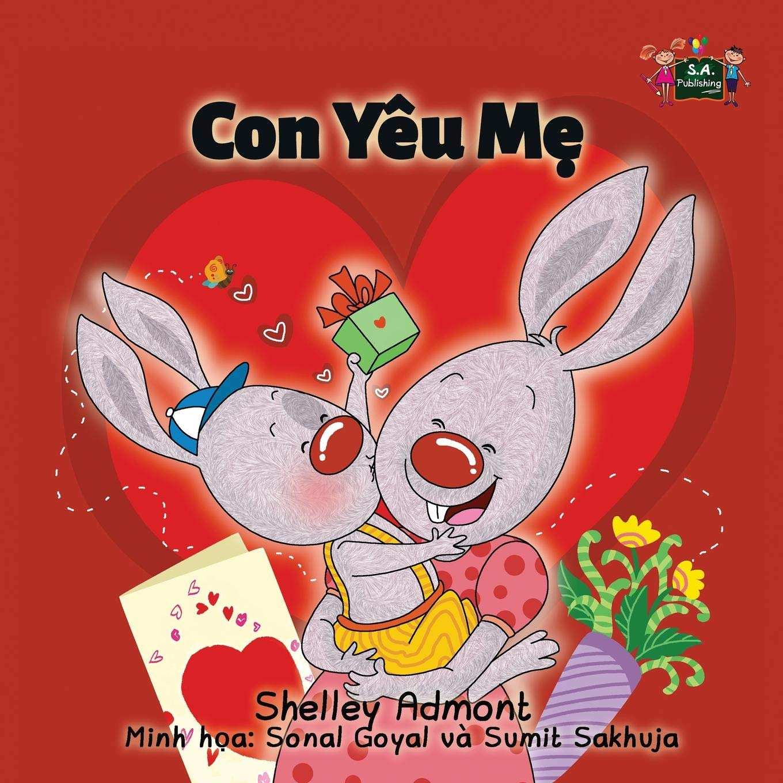 Download I Love My Mom (vietnamese children, vietnamese kids books, vietnamese children's books): sach tieng viet (Vietnamese Bedtime Collection) (Vietnamese Edition) PDF