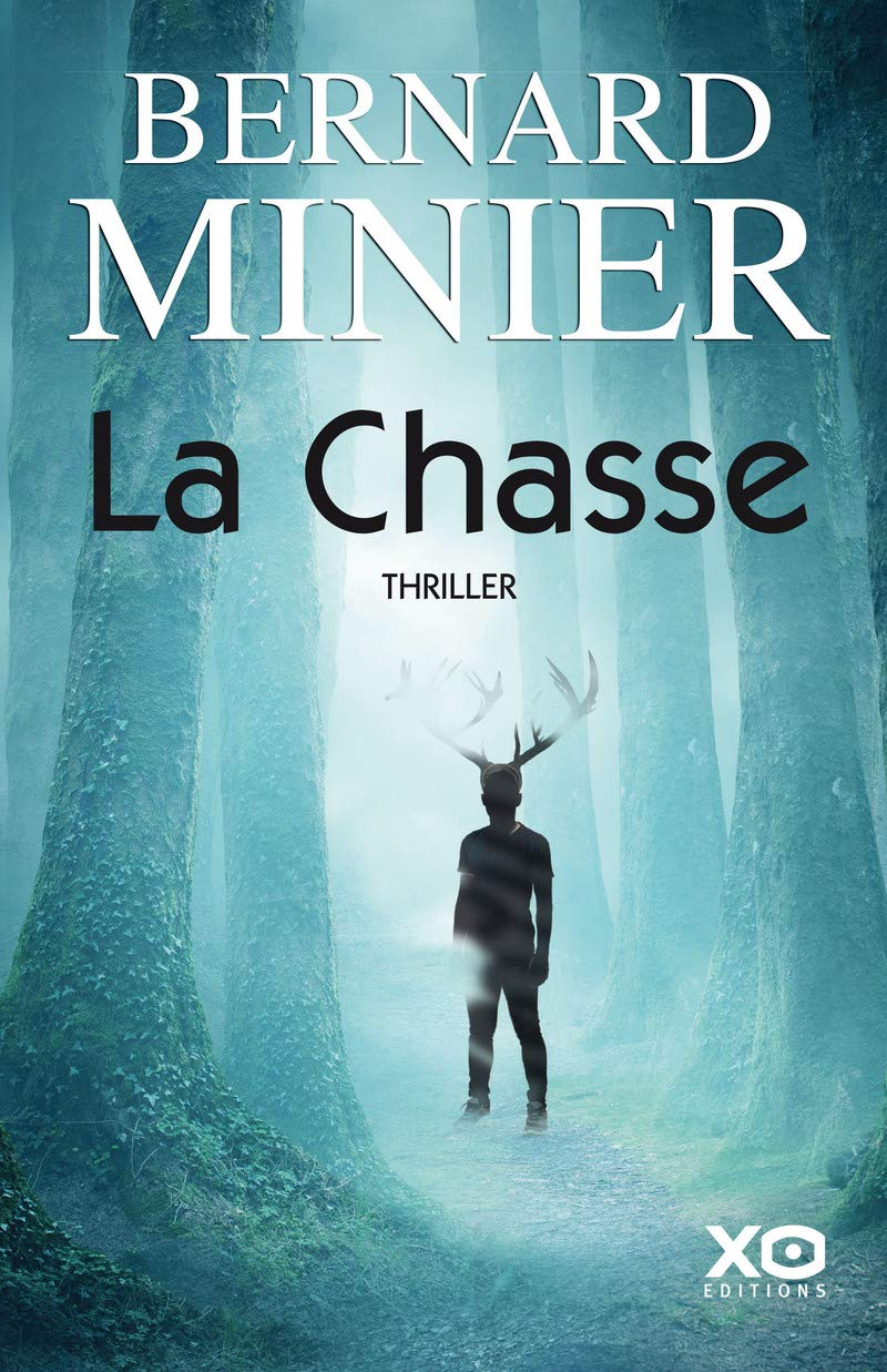 Bernard Minier – La Chasse  71wb6+scezL