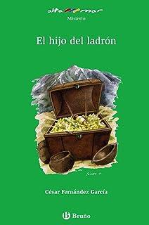 El hijo del ladron / The Son of a Thief (Altamar) (Spanish Edition