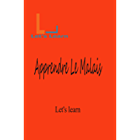 Let's Learn -Apprendre Le Malais (French Edition)