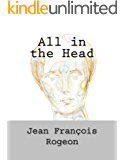 All in the Head