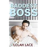 Baddest Boss (Boss Series Book 3)