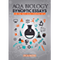 AQA Biology Synoptic Essays: The only book for the current A-level Biology Exam