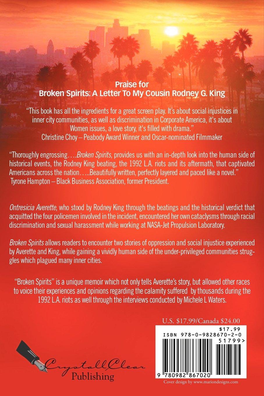 Broken Spirits A Letter To My Cousin Rodney G King A Memoir