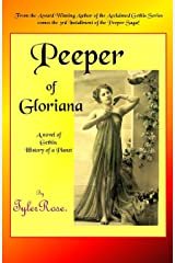 Peeper of Gloriana (Gethis: History of a Planet Book 8) Kindle Edition