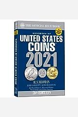 Handbook of United States Coins 2021 (Handbook of United States Coins (Blue Book)) Paperback