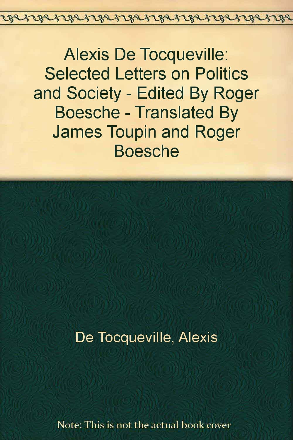 Selected Letters on Politics and Society