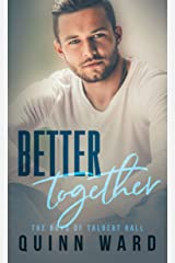 Better Together: A Roommates to Lovers MM Romance (The Boys of Talbert Hall Book 3) Kindle Edition