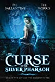 The Curse of the Silver Pharaoh (Verity Fitzroy and the Ministry Seven) (Volume 1)
