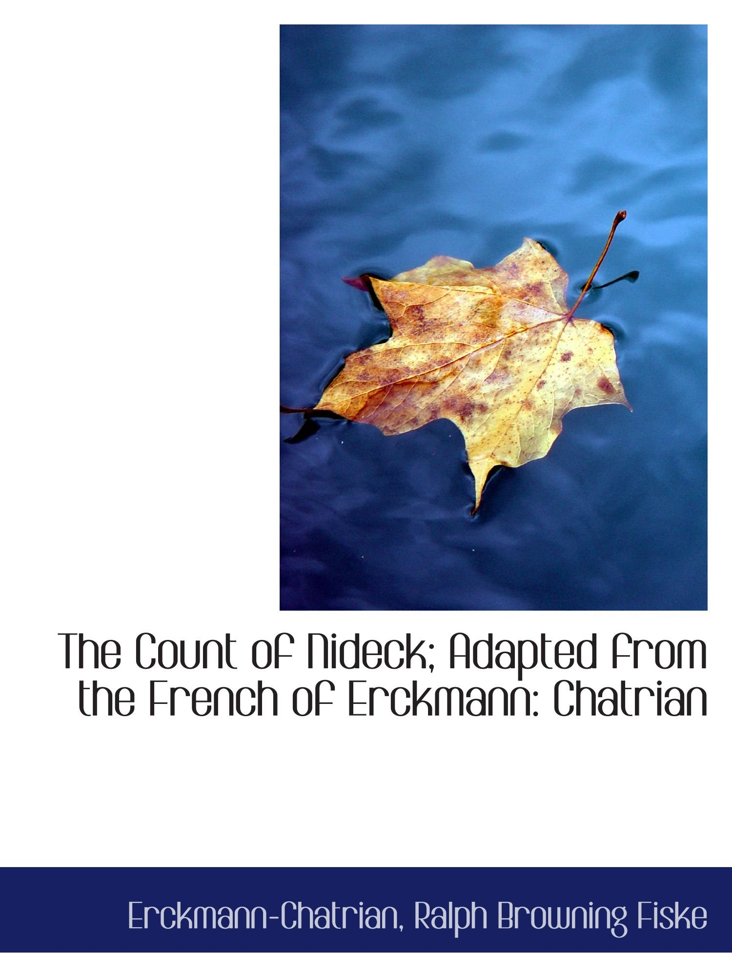 Download The Count of Nideck; Adapted from the French of Erckmann: Chatrian PDF