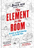 The Element in the Room: Science-y Stuff Staring You in the Face (Festival of the Spoken Nerd)