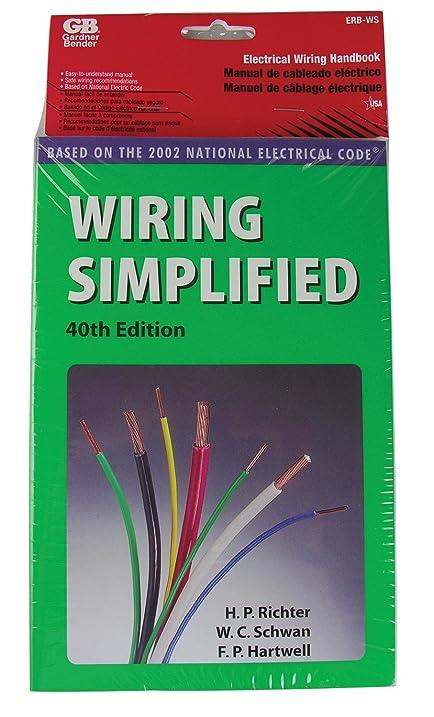 gb gardner bender erb ws wiring simplified 40th edition book rh amazon com Wiring Simplified 43rd Edition wiring simplified ebook