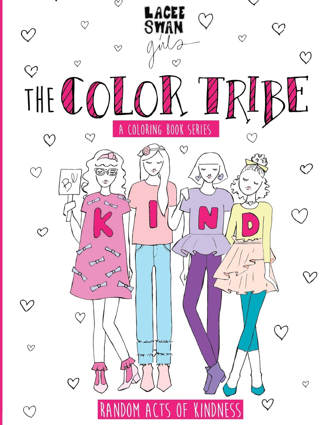 - Random Acts Of Kindness (The Color Tribe) (Volume 6): Swan, Lacee