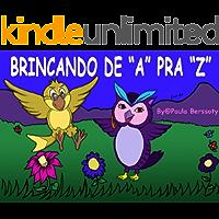 BRINCANDO DE A PRA Z
