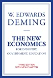 The New Economics for Industry, Government, Education, third edition (The MIT Press)