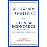 The New Economics for Industry, Government, Education (The MIT Press)