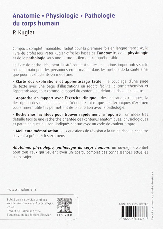 Anatomie, Physiologie, Pathologie du Corps Humain: Amazon.ca: Kugler ...