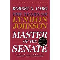 Master of the Senate: The Years of Lyndon Johnson III: 3