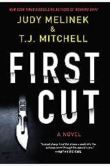 First Cut: A Novel Hardcover