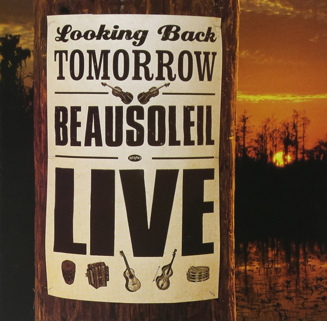 Looking Back: Beausoleil Live