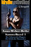 Anna-Weber-Reihe Sammelband 1