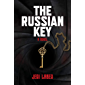 The Russian Key: A Novel