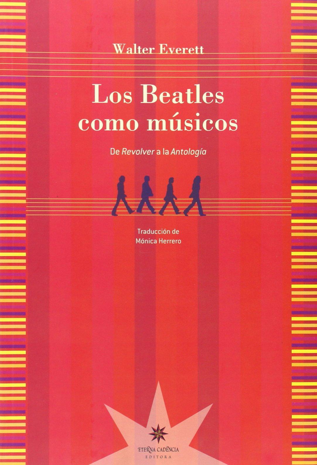 Los Beatles Como Músicos: De Revólver a la Antología MUSICA ...