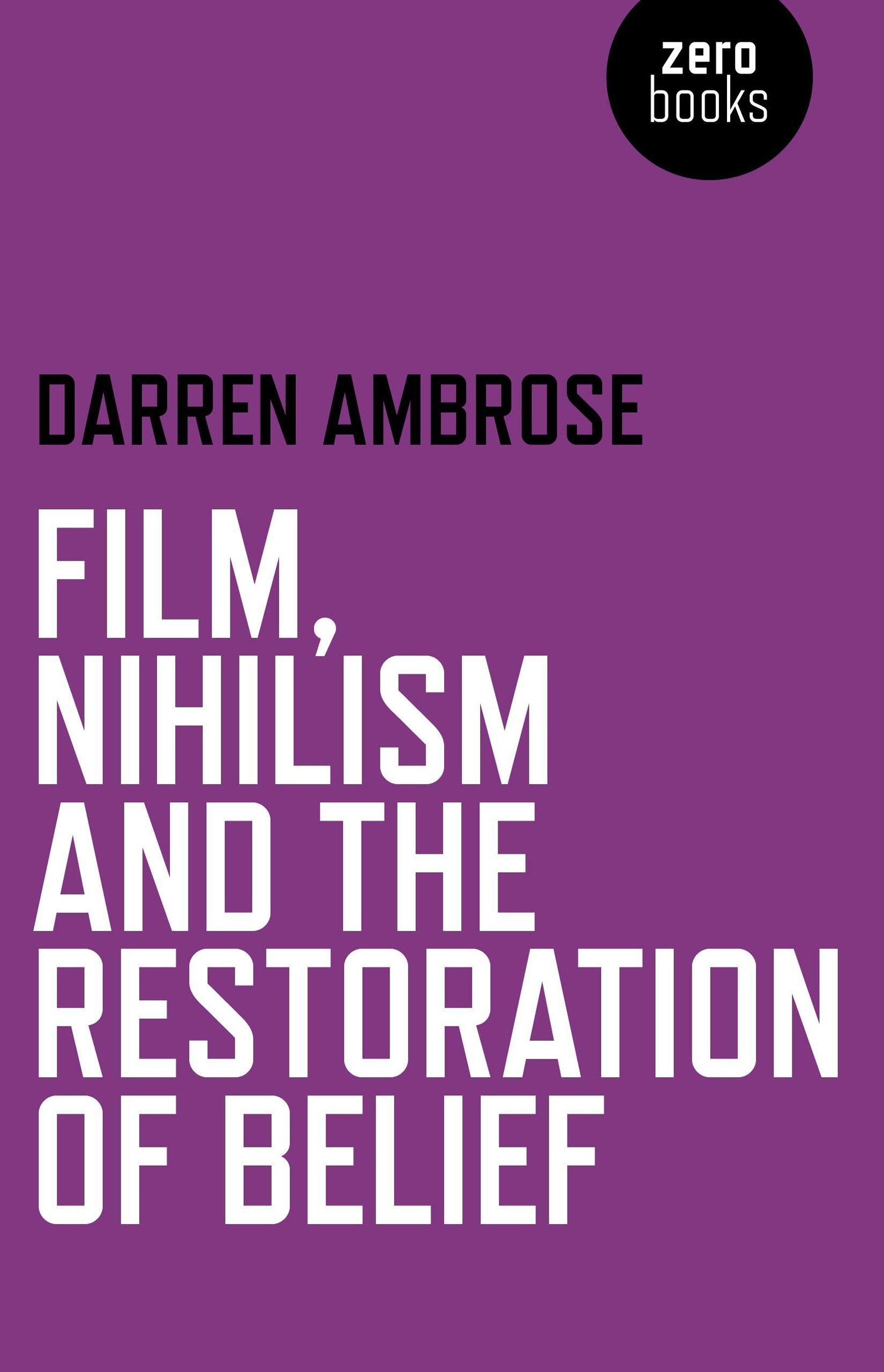 Download Film, Nihilism and the Restoration of Belief pdf