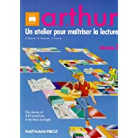Moniteur de lecture : Arthur CM1 niveau 3. Livre de l'élève