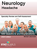 Neurology Headache: Specialty Review and Self-Assessment (StatPearls Review Series Book 147)