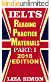 IELTS Reading Practice Materials, Part: 1: 2018 Edition (IELTS Reading Books by Liza Simon)