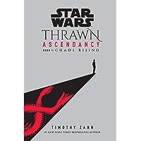 Star Wars: Thrawn Ascendancy (Book I: Chaos Rising): 1