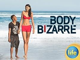 Watch Body Bizarre Season 1 Prime Video