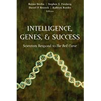 Intelligence, Genes, and Success: Scientists Respond to The Bell Curve