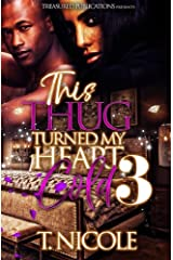 This Thug Turned My Heart Cold 3 Kindle Edition