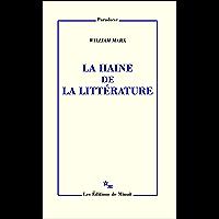 La Haine de la littérature (Paradoxe)