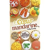 3. Les filles au chocolat : Coeur mandarine (3)
