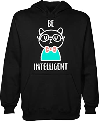 Be Intelligent Hipster Cat with Glasses Mens Womens Unisex Sweatshirt