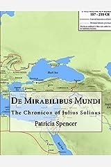 De Mirabilibus Mundi: The Chronicon of Julius Solinus Paperback
