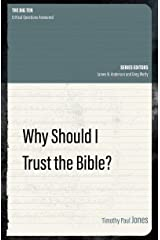 Why Should I Trust the Bible? (The Big Ten) Kindle Edition