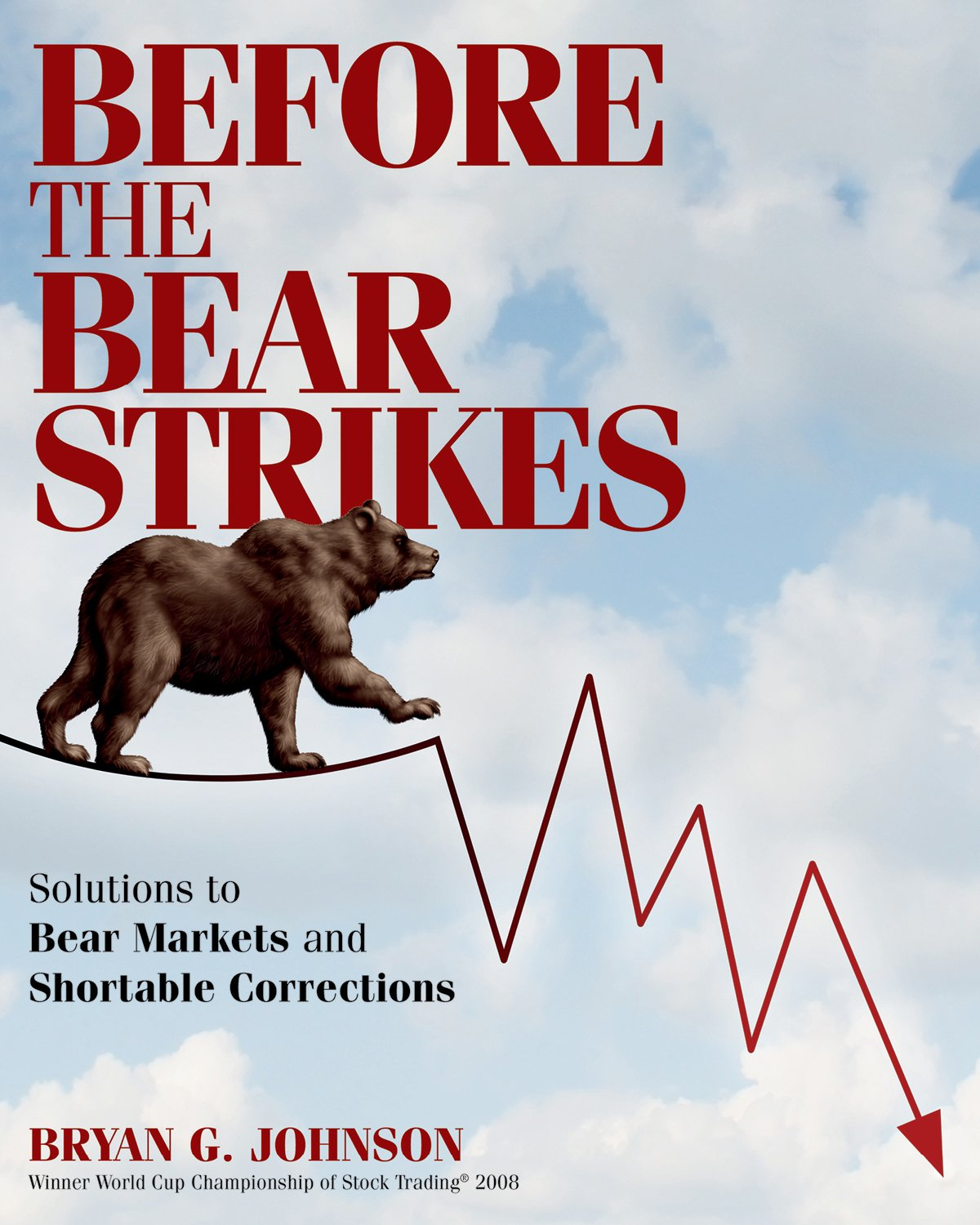 Before the Bear Strikes: Solutions to Bear Markets and Shortable Corrections PDF