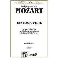 The Magic Flute: German, English Language Edition, Chorus